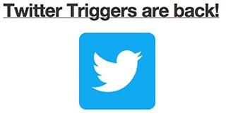 Twitterのトリガーが復活